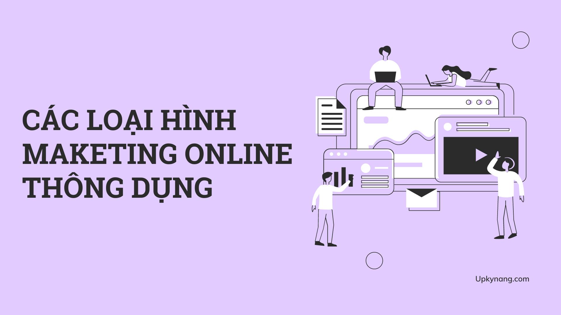 maketing online là gì? các loại hình thông dụng