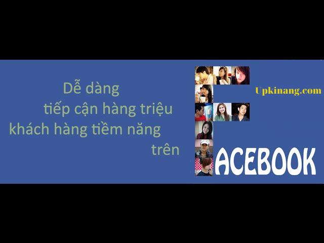 quảng cáo facebook cho người mới bắt đầu- tiếp cận khách hàng
